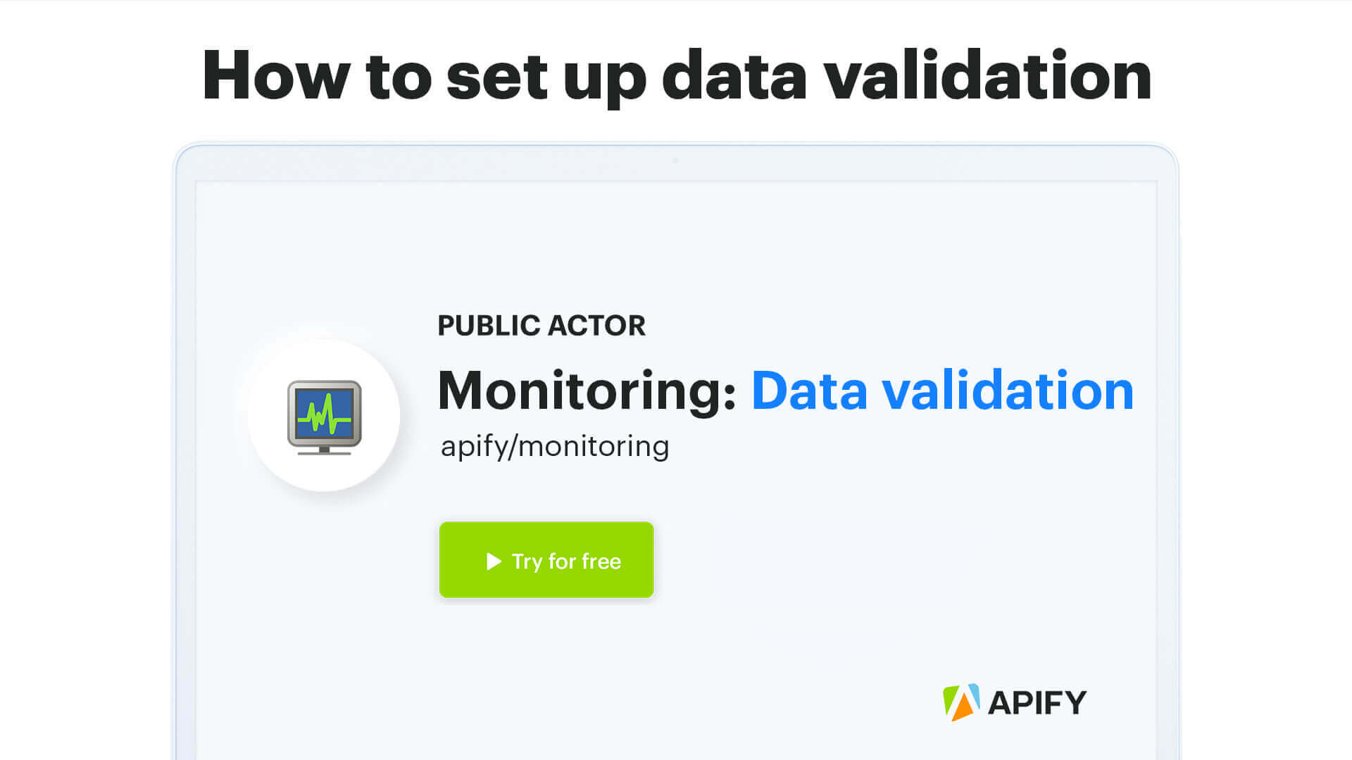 Video tutorial for setting up data validation in monitoring.